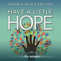 Have a Little Hope Audiobook Free Download