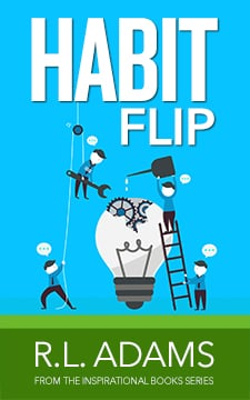 Habit Flip by R.L. Adams